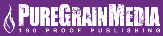 PureGrainMedia - 190 Proof Publishing